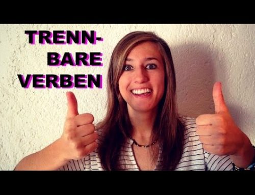 GERMAN LESSON 46: German Separable Verbs Explained – Trennbare Verben – Green Way